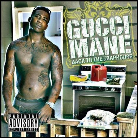 gucci_man_trap_house
