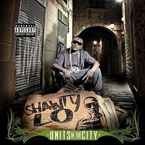 shawty_lo_units_in_the_city