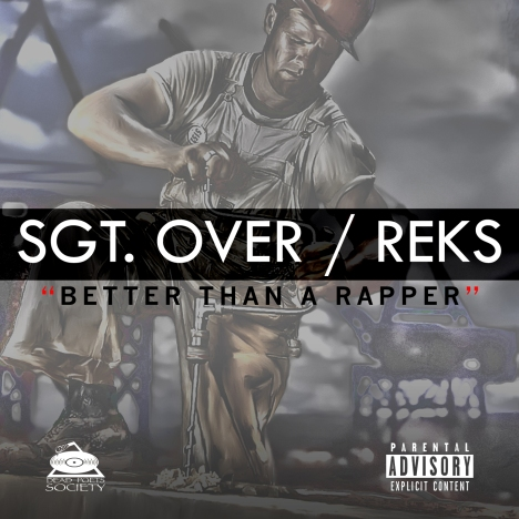 Sgt_Over-Better Than A Rapper
